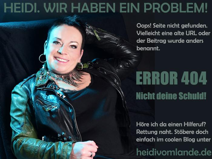 404-seite, HEIDI VOM LANDE, Bloggerin, Hamburg, Bergedorf, Homepage, Fehlerseite, URL stimmt nicht, witzige Fehlerseite 404, 2018, schönste Fehlerseite 404 Error
