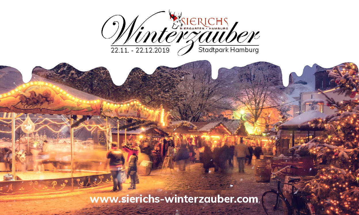 Sierichs Winterzauber, Weihnachtsmarkt, Stadtpark, Hamburg, November, Dezember, 2019, Weihnachten, Hamburg, Glühwein, After-Work, Christmas Bands, Konzerte