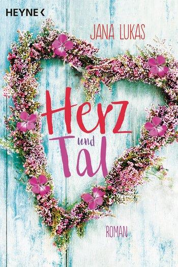 Buch, Gewinnspiel, HEIDI VOM LANDE, Bloggerportal, Jana Lukas, Herz und Tal