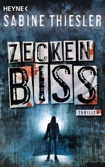 Zeckenbiss, Sabine Thiesler, Buch, Gewinnspiel, HEIDI VOM LANDE, Bloggerportal, Zeckenbiss, Heyne Verlag, stayathomereadabook