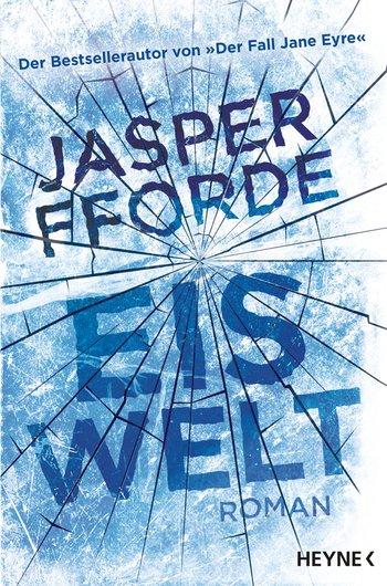 Buch, Gewinnspiel, HEIDI VOM LANDE, Bloggerportal, Jasper Fforde, Eiswelt, Bestsellerautor, Der Fall Jane Eyre
