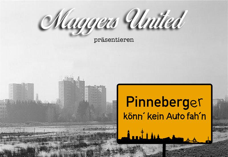 Pinneberger, Autofahrer, Maggers United, Pinneberger könn´ kein Auto fah´n, Hamburg, Bergedorf, Band, Lotto King Karl, Diss, Musikvideo, uraltes Klischee, Nachrichten, Song