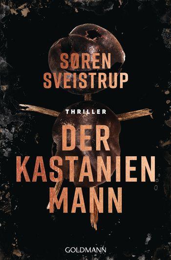 Rund ums Buch, Thriller, Gewinnspiel. Der Kastanienmann, Soren Sveistrup, The Killing, Kommissarin Lund, dänisch, Dänemark
