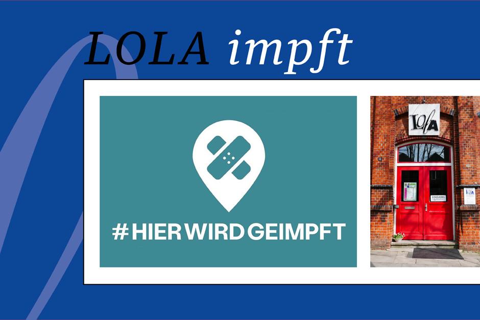 LOLA Kulturzentrum, Impfaktion, impft, ohne Termin, 2G-Veranstaltungen, hier wird geimpft, Musik, Veranstaltungen, Bergedorf, Hamburg, News, Nachrichten
